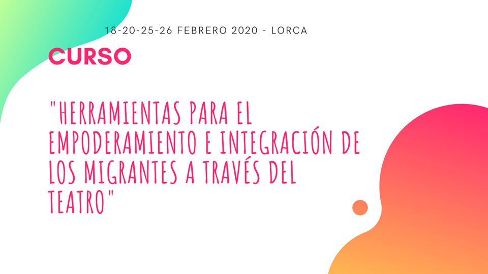 Curso gratuito Herramientas para el empoderamiento y la integración de los y las migrantes a través del teatro