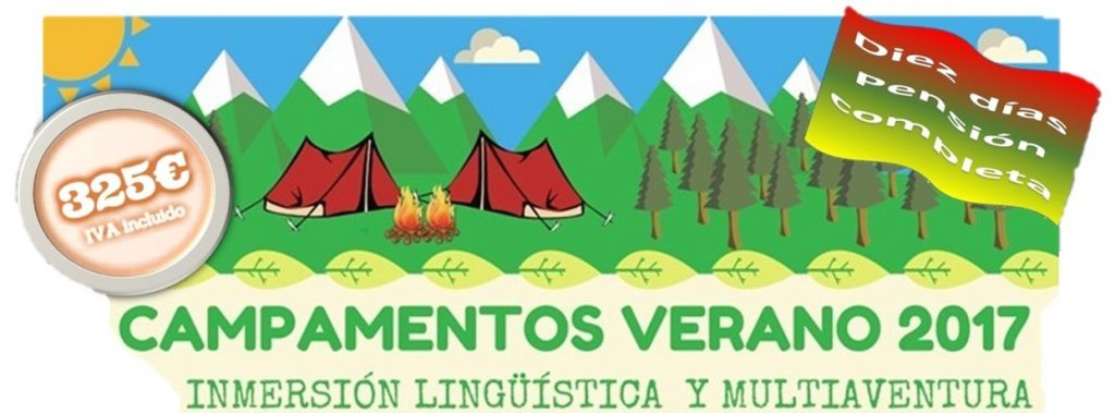 Campamentos Verano 2017 Inmersión Lingüística y Multiaventura