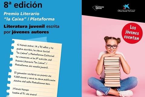 "8º Premio Literario ""la Caixa""/Plataforma de literatura juvenil"