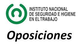 28 plazas de la Escala de Titulados Superiores del Instituto Nacional de Seguridad e Higiene en el Trabajo